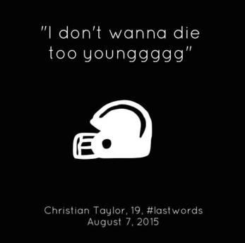 Christian Taylor lastwords