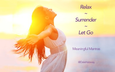 Relax, Surrender and Let Go