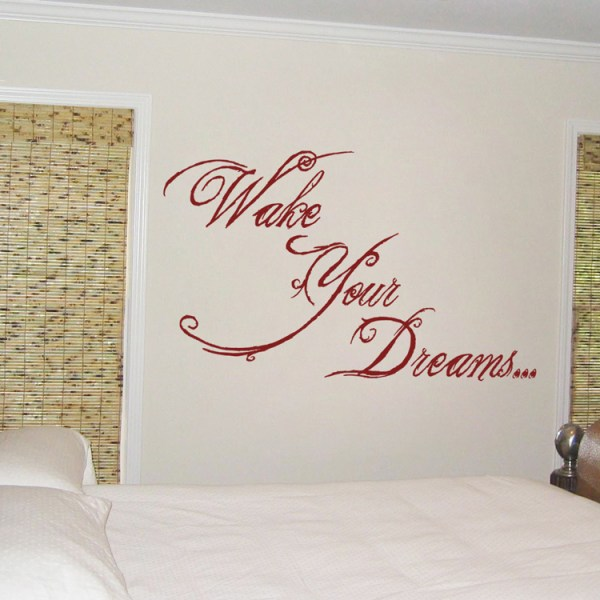 Wake Your Dreams - Inspirational - Quote - Wall Decals