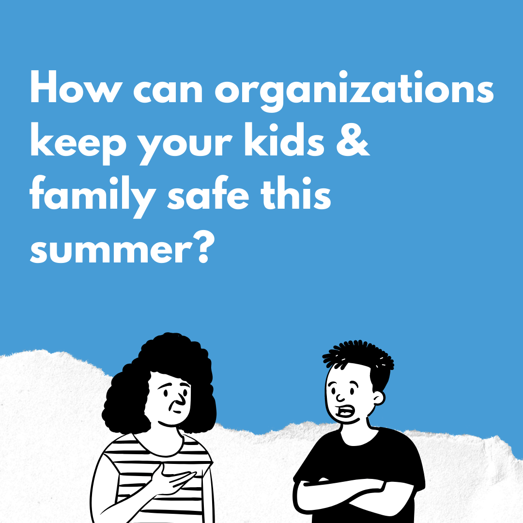 Keep Family Safe Over Summer