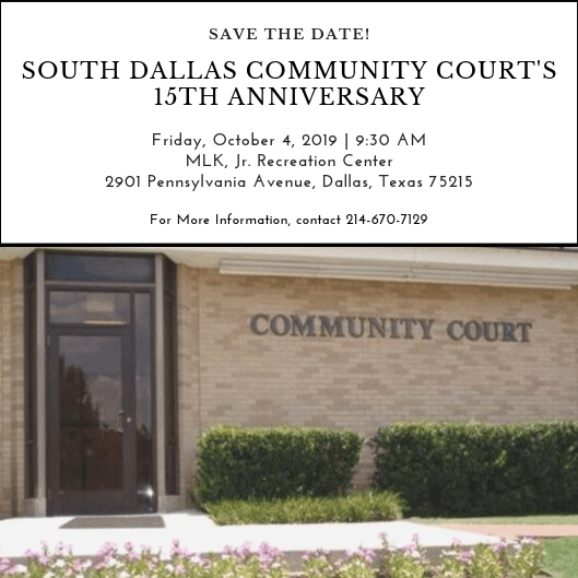 South Dallas Community Court 15th Anniversary @ MLK, Jr. Community Center