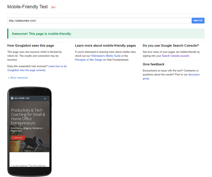Use Google's Mobile-Friendly Test to see if your website is responsive.