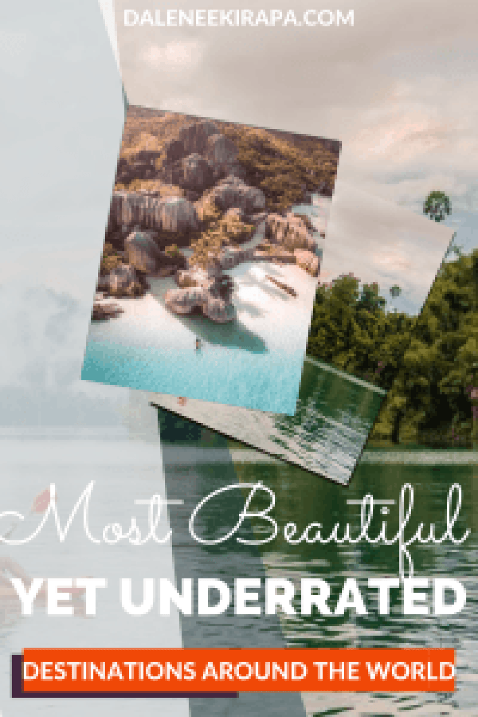 10 Most Underrated Travel Destinations That Are Simply Breathtaking