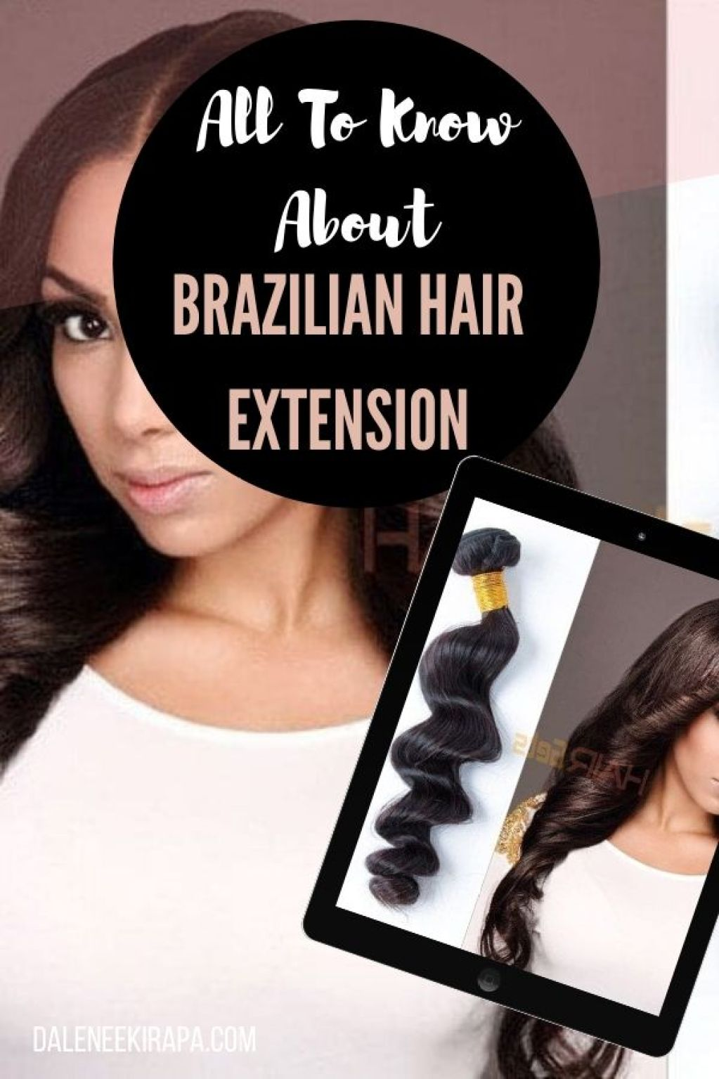 Why Do Women Love Brazilian Hair? Read This Before Your Buy