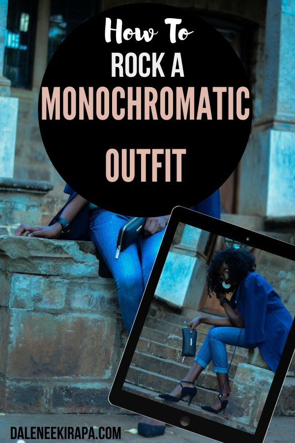 How I Am Wearing My Monochromatic Outfit And How You Can Too