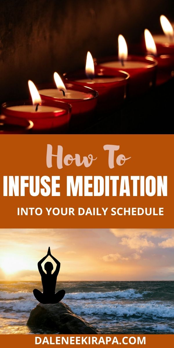 How To Infuse Meditation Into Your Busy Schedule