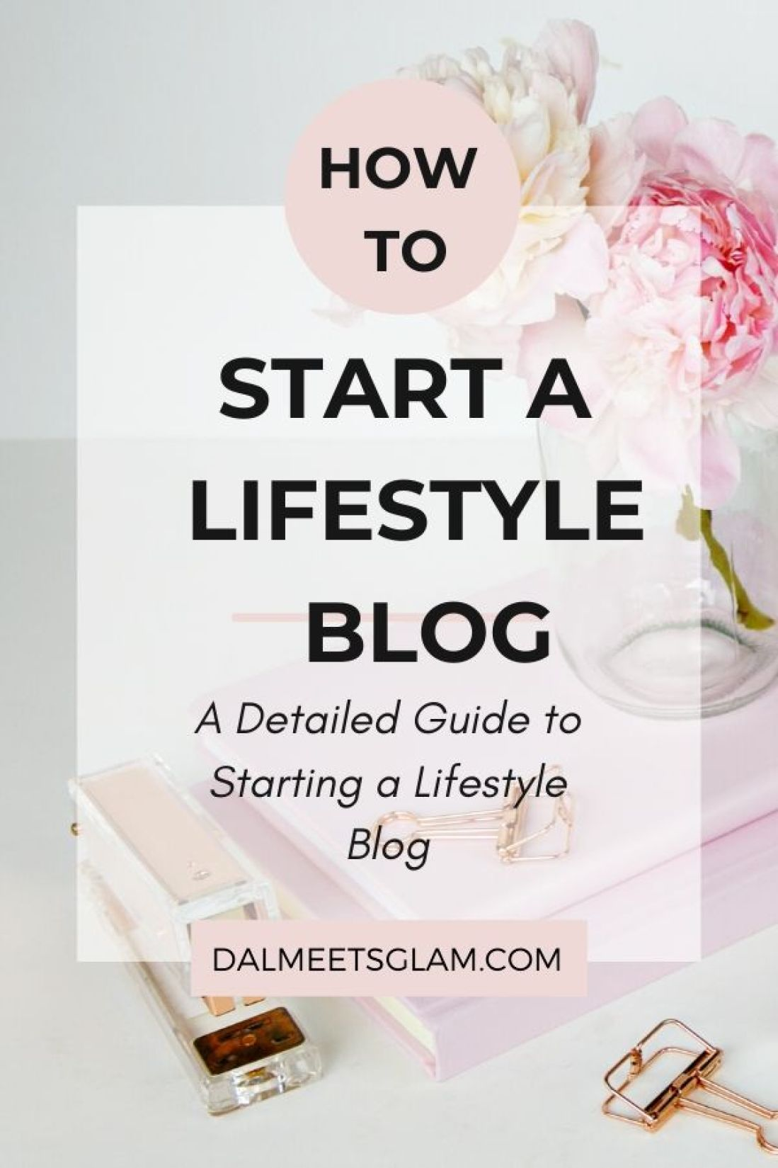 How To Start A Lifestyle Blog From Scratch