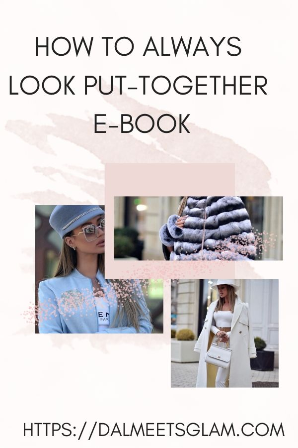 Upgrade Your Personal Style: How to Always Look Put-Together e-Book