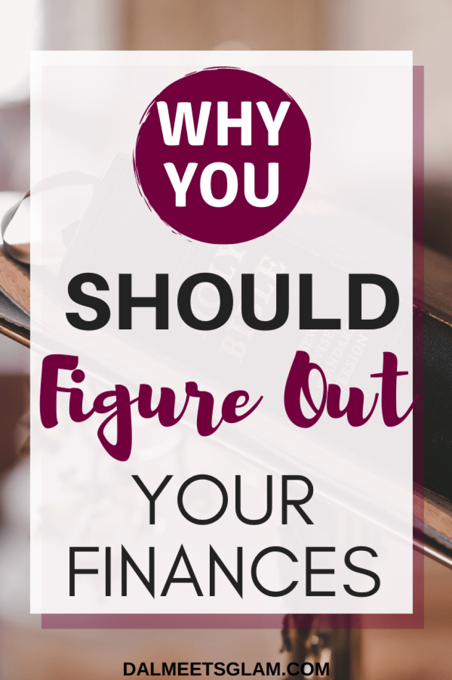 How to Manage Your Finances- Learn How to Figure Out Your Finances First!