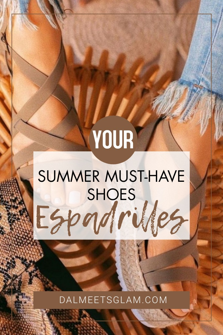 Your Summer Must-Have Shoe: Espadrilles & How To Wear Them