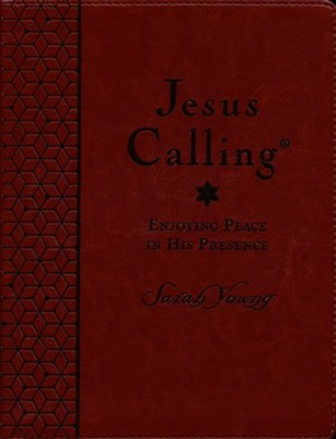 Jesus Calling Large Print Deluxe, Custom Edition Brown, Leathersoft