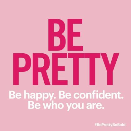 be pretty be bold