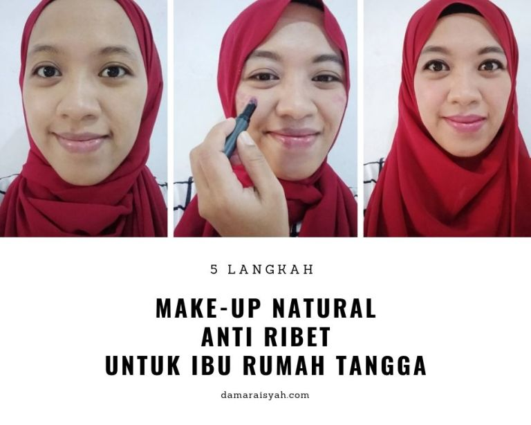 Make-up natural anti ribet untuk IRT