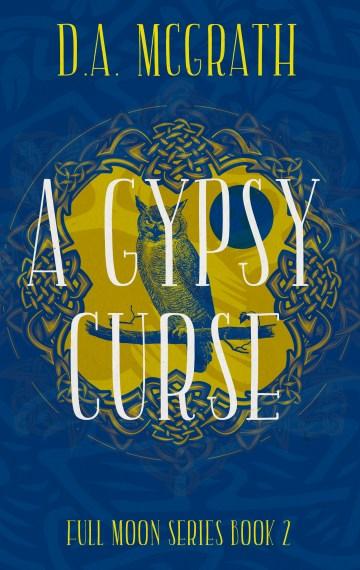A Gypsy Curse (Full Moon #2)