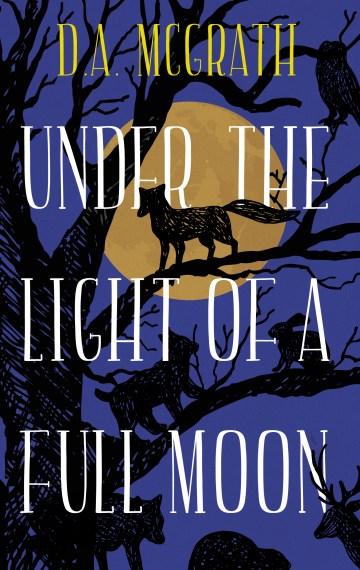 Under the Light of a Full Moon (Full Moon #1)