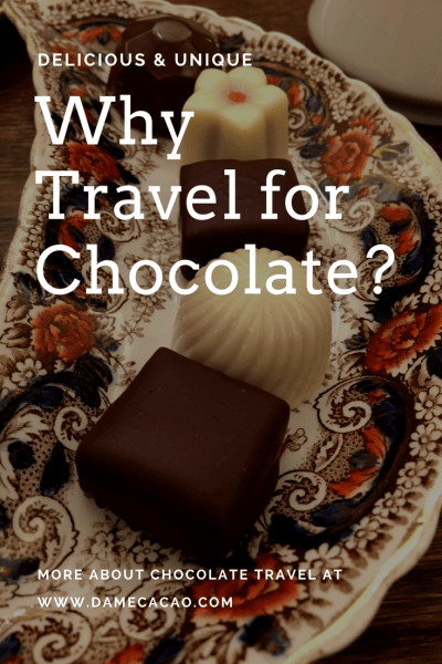 Why Travel for Chocolate Dame Cacao