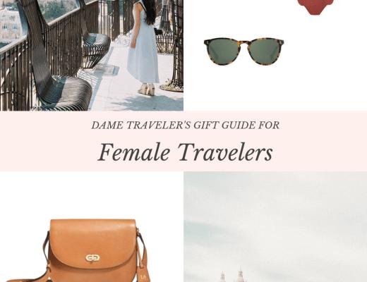 Dame Traveler's Gift Guide For Female Travelers