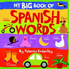 Book Review:  My Big Book of Spanish Words by Rebecca Emberley