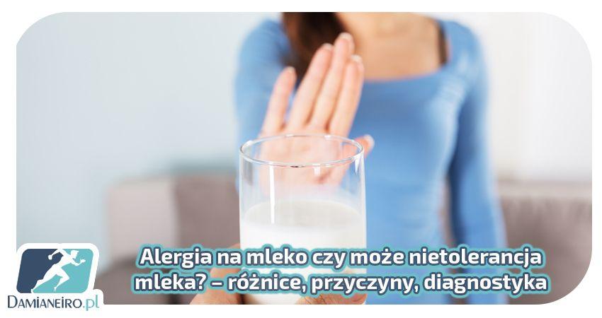 alergia oraz nietolerancja mleka