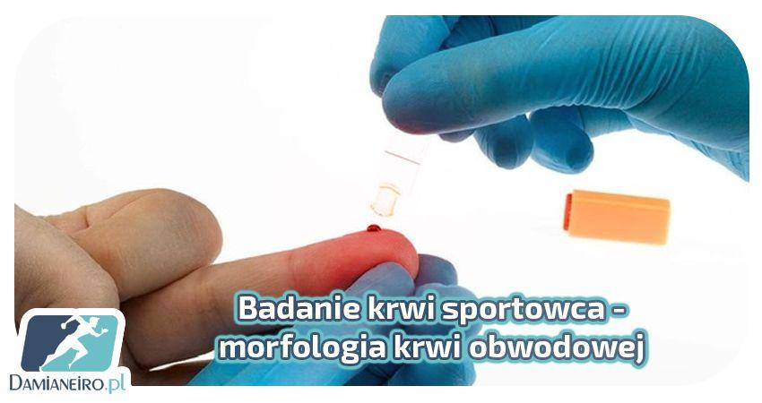 morfologia krwi obwodowej sportowca - omówienie wyniku