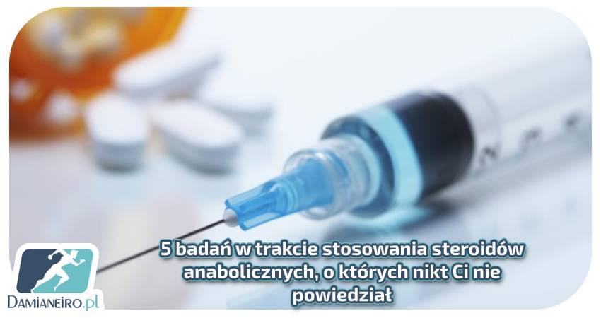 badania w trakcie terapii steroidowej