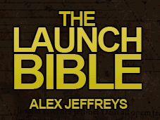The Launch Bible