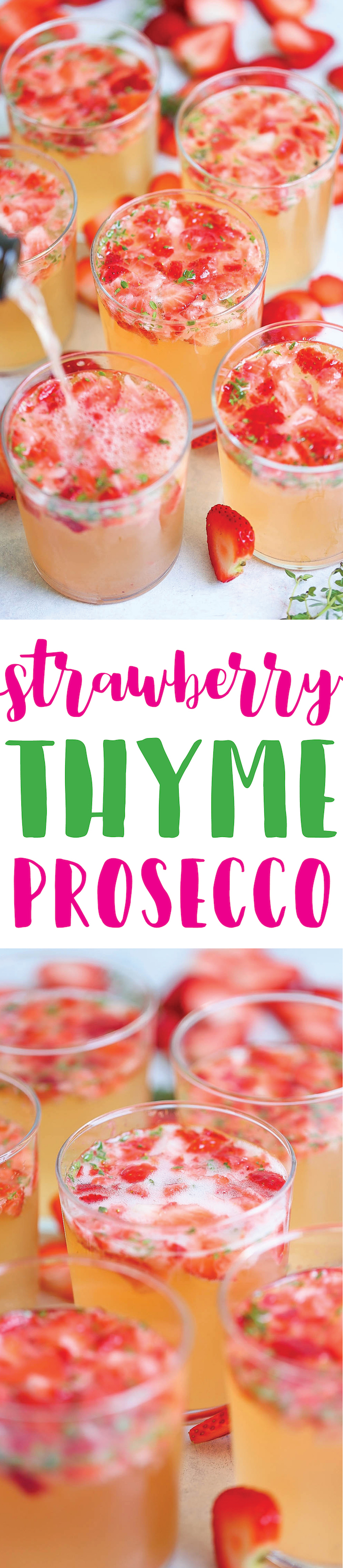 Strawberry Thyme Prosecco - A 5-min cocktail! Sweet, bubbly and refreshing with just the perfect amount of strawberries, thyme, limoncello and prosecco!