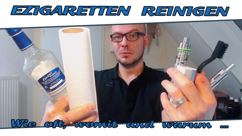 e-Zigaretten reinigen