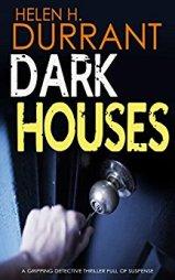 dark houses