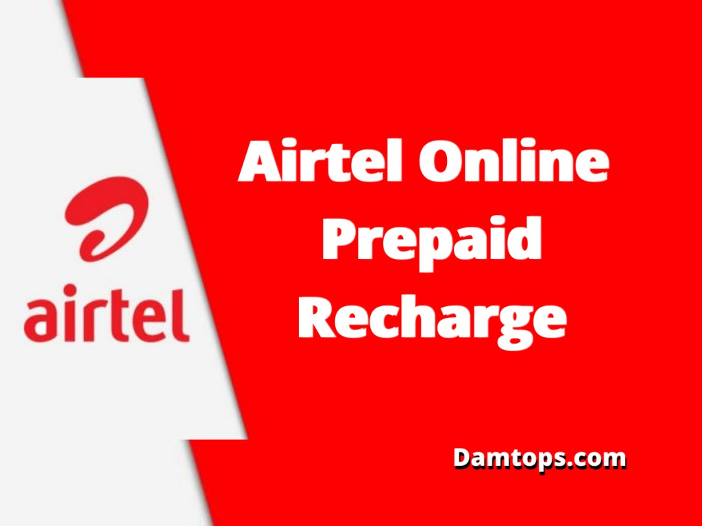 airtel online prepaid recharge, airtel dth recharge, online recharge, airtel recharge plans full talktime, airtel prepaid data plans, airtel recharge plans unlimited