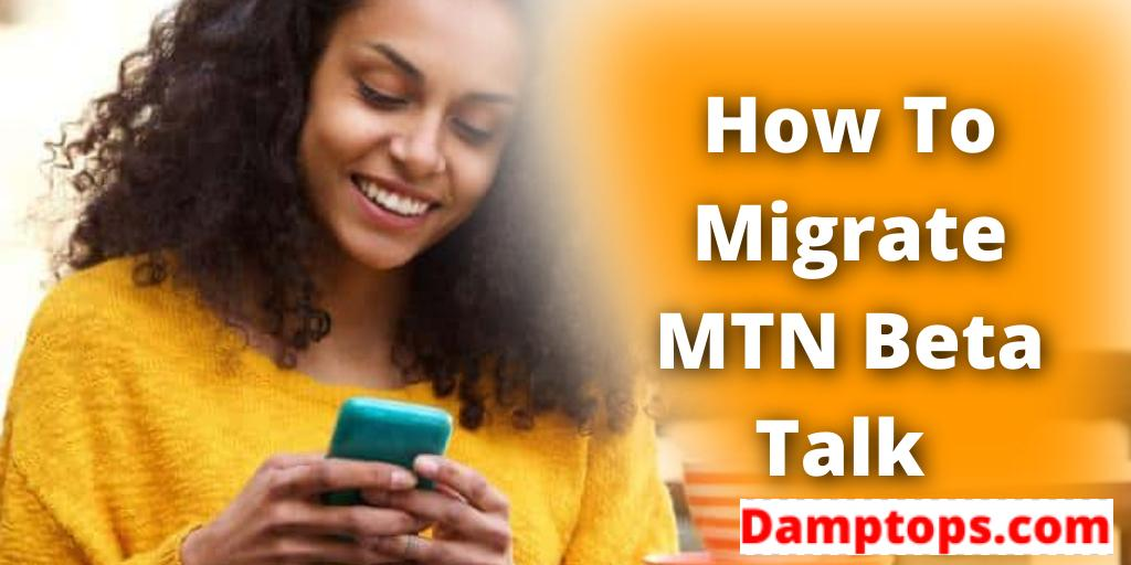 mtn migration code, night plan for mtn yafun yafun, mtn beta talk, mtn yafun yafun code, mtn yafun yafun data code