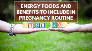 Pregnancy Foods and benefits
