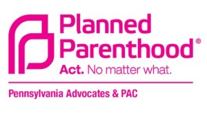 Endorsed by Planned Parenthood Pennsylvania Advocates!
