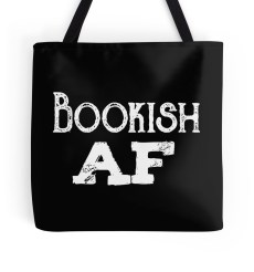Dana and the Books Shop - Bookish AF Tote Bag