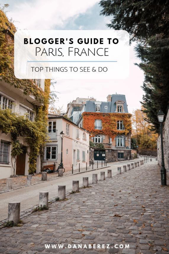 Blogger's travel guide to Paris | Top things to do and see in Paris France | Paris Photography Inspiration | Dana Berez Travel Guide