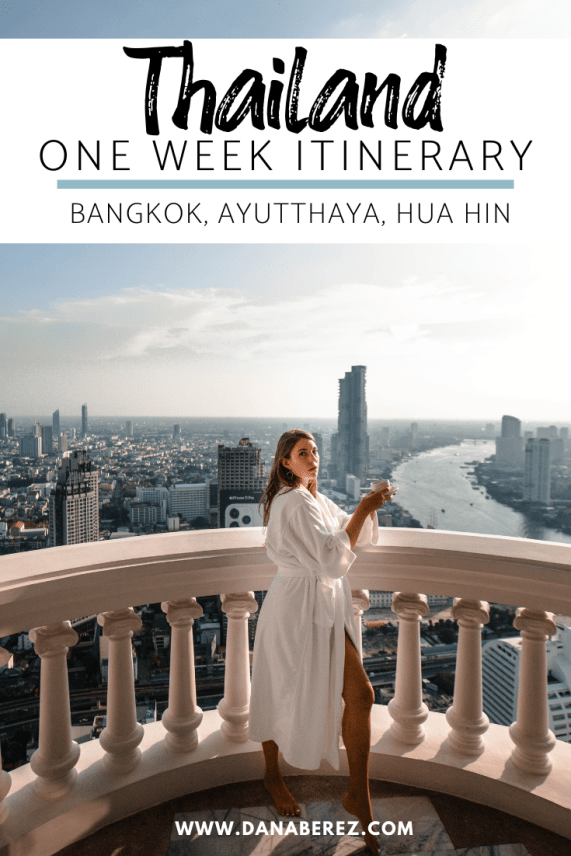 One Week in Thailand Itinerary | Exploring Bangkok, Ayutthaya & Hua Hin | What to do in Thailand Dana Berez Travel