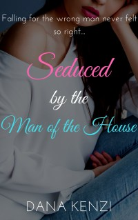 Seduced by the Man of the House Cover