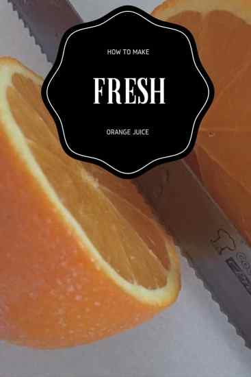 How To Make Fresh Orange Juice, Oranges, knife, knives, easy, fast , foodie, food blogger, diy, kitchen, juice, drinks, beverages, how to