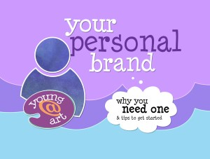 your personal brand & why you need one