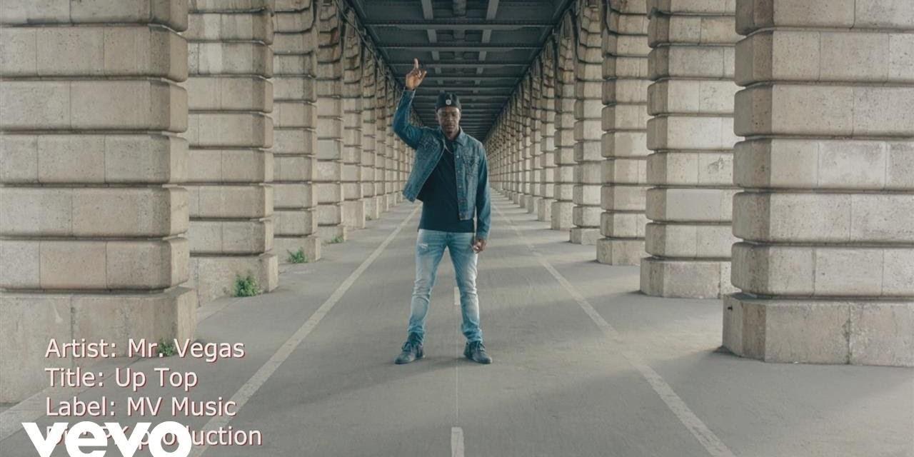 Mr. Vegas – Up Top Official Video