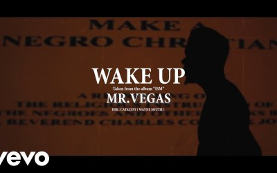 Mr Vegas – Wake Up Official Video