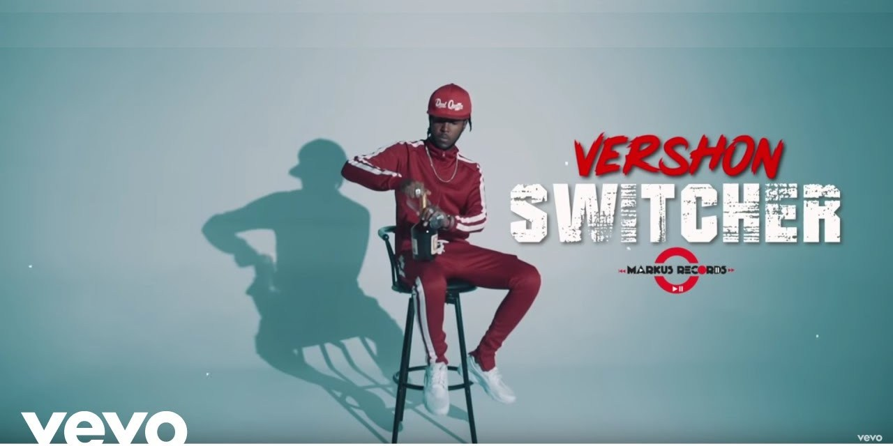 Vershon – Switcher – Official Music Video