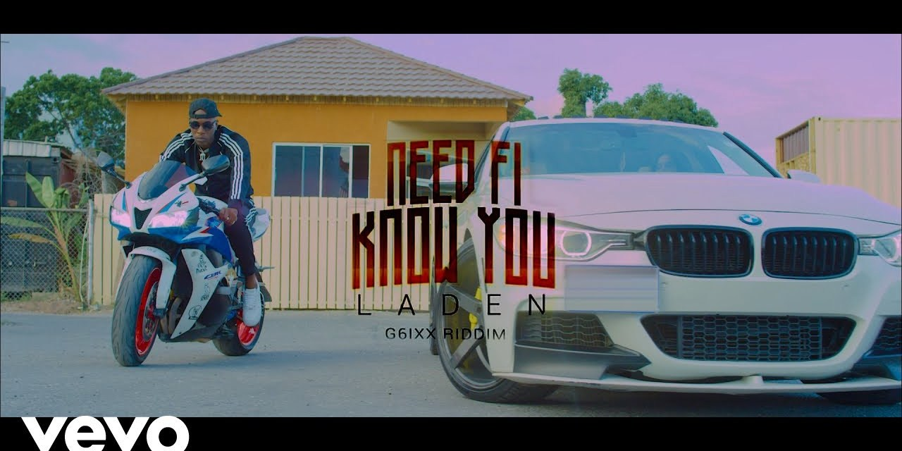 Laden – Need Fi Know You – Official Music Video