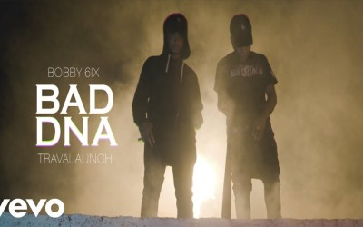 Bobby 6ix + Travalaunch – Bad DNA – Official Music Video