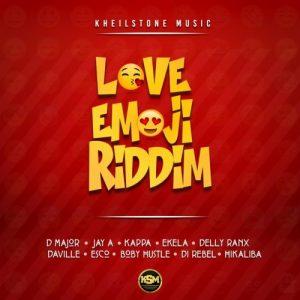 LOVE EMOJI RIDDIM [FULL PROMO] - KHEILSTONE MUSIC - 2018