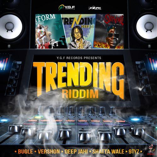 TRENDING RIDDIM [FULL PROMO] - YGF RECORDS - 2018