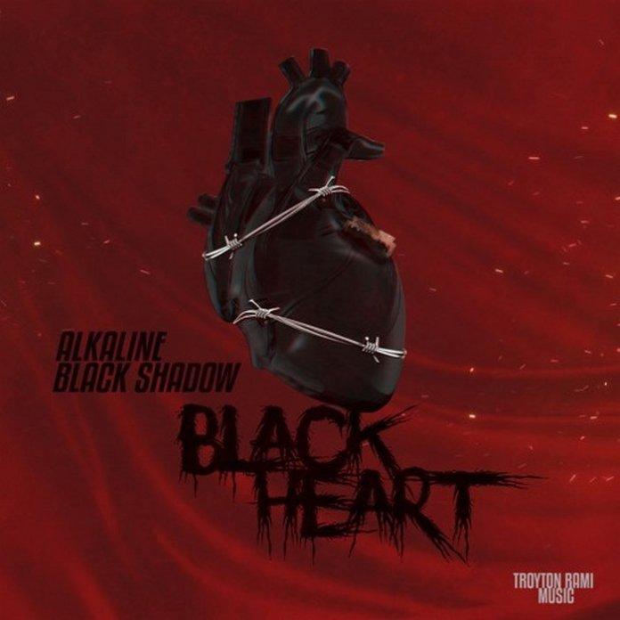 ALKALINE FT. BLACK SHADOW – BLACK HEART [RAW+CLEAN] – TROYTON RAMI MUSIC _ BLACK SHADOW RECORDS – 2018