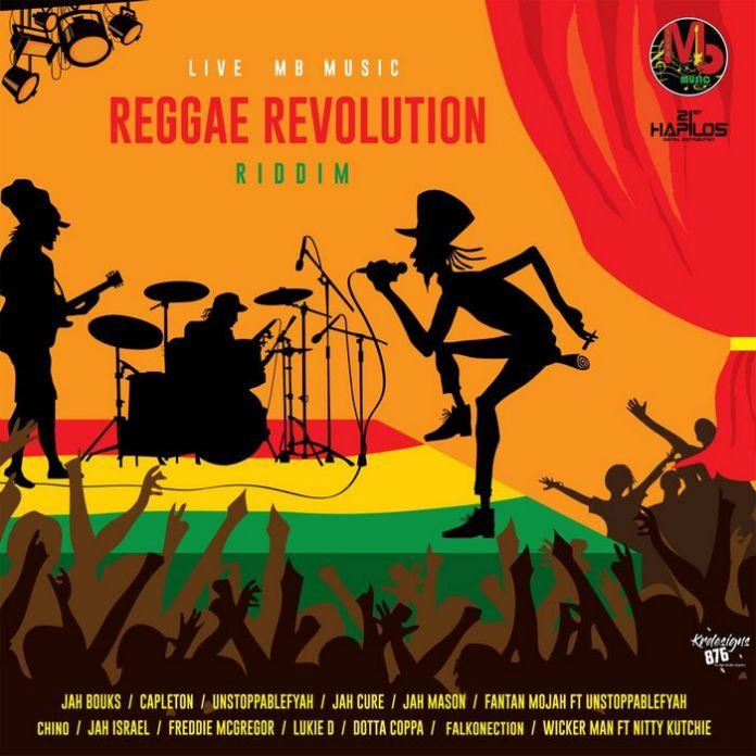 REGGAE REVOLUTION RIDDIM [FULL PROMO] - LIVE MB MUSIC - 2018