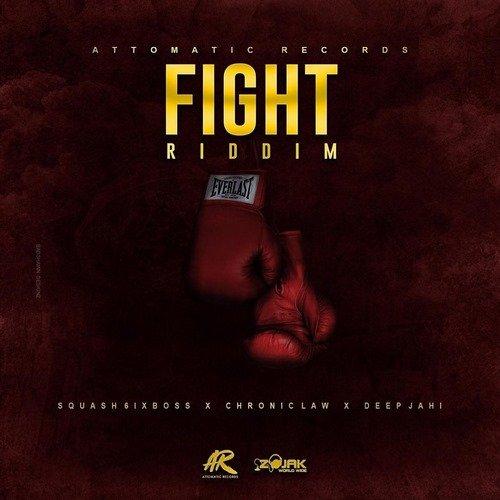 FIGHT RIDDIM [FULL PROMO] - ATTOMATIC RECORDS - 2019