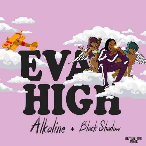 ALKALINE - EVA HIGH [RAW+CLEAN] - TROYTON RAMI _ BLACK